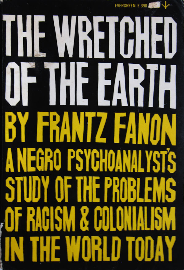 the wretched of the earth franz fanon [pdf] frantz fanon, the wretched of the earth - koç hastanesi.