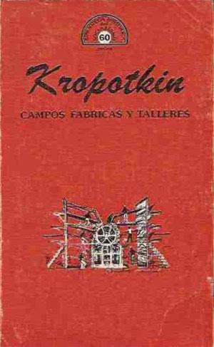 kropotkin_fieldsfactories02_spanish.jpg