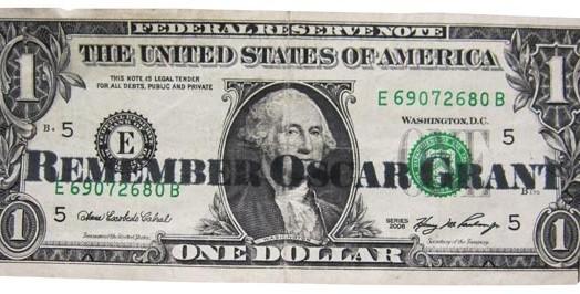 Oscar Grant Bills in Circulation