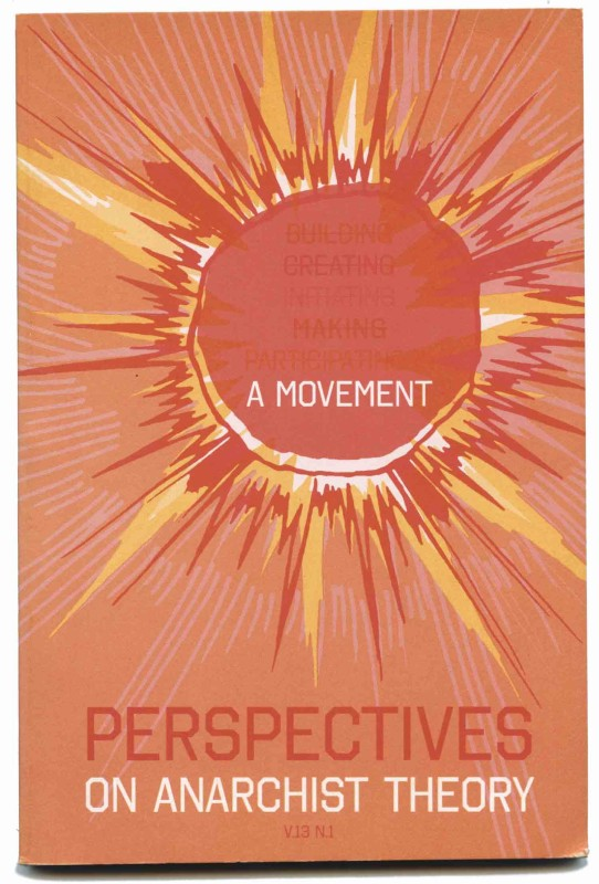 Perspectives on Anarchist Theory v13. n.1