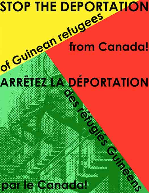 Stop the deportation of Guinean refugees! // Arrêtez la déportation des réfugiés Guinéens par le Canada!