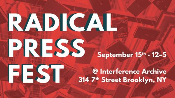 Radical Press Fest @ Interference Archive