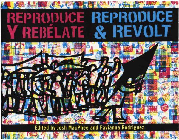 Reproduce & Revolt/Reproduce Y Rebélate