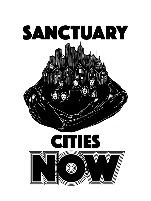 Sanctuary Cities NOW