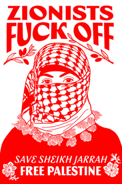 Zionists Fuck Off
