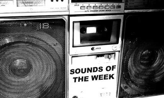 Sounds of the Week #10