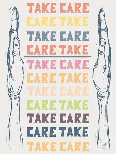 Take Care / Care Take