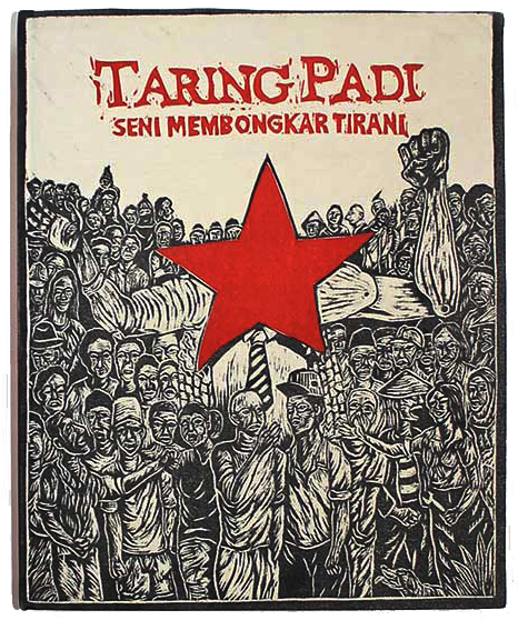 Taring Padi: Art Dismantles Tyranny