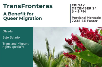 TransFronteras: A Benefit for Queer Migration