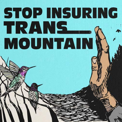 Stop Insuring Trans Mountain