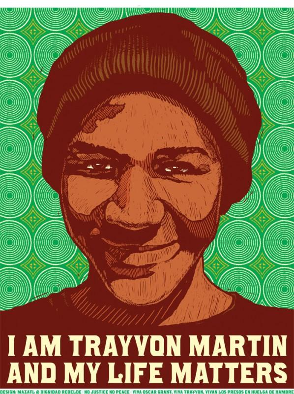 I am Trayvon Martin and My Life Matters