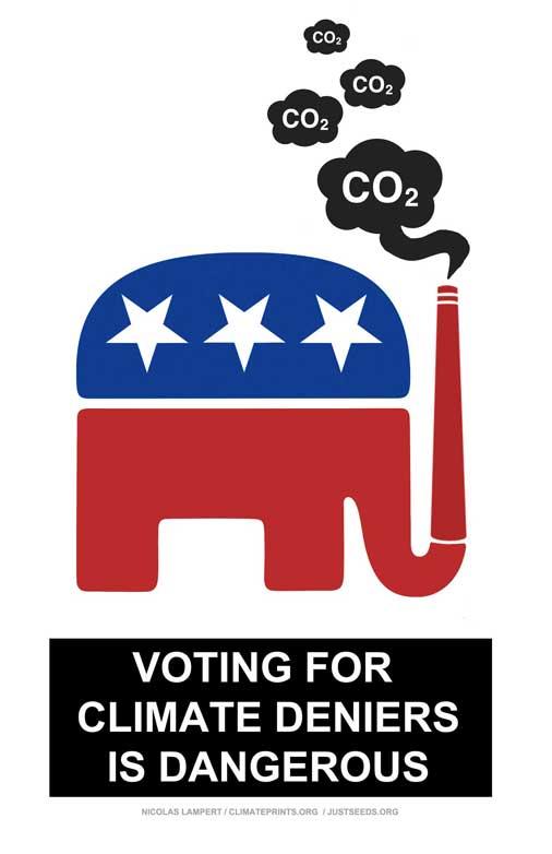 Voting for Climate Deniers is Dangerous
