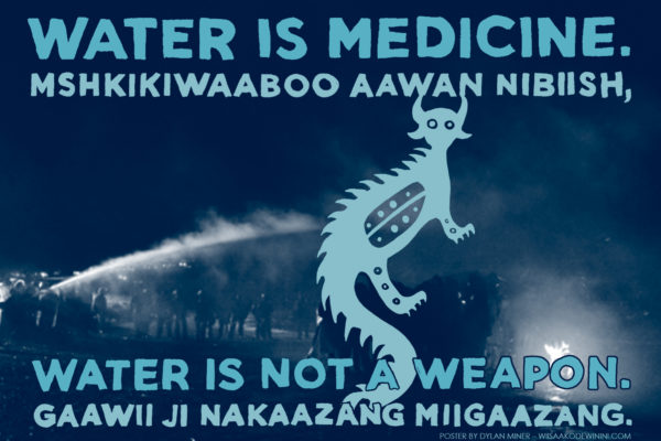 Water is Medicine. Water is Not a Weapon [of State Violence].